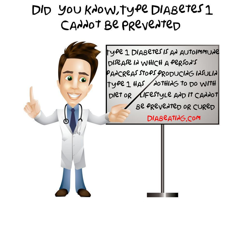 Type 1 Diabetes, Did you know?