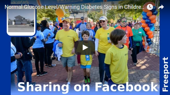 Normal Glucose Level/Warning Diabetes Signs in Children/Freeport NY/Spread the Word via Facebook